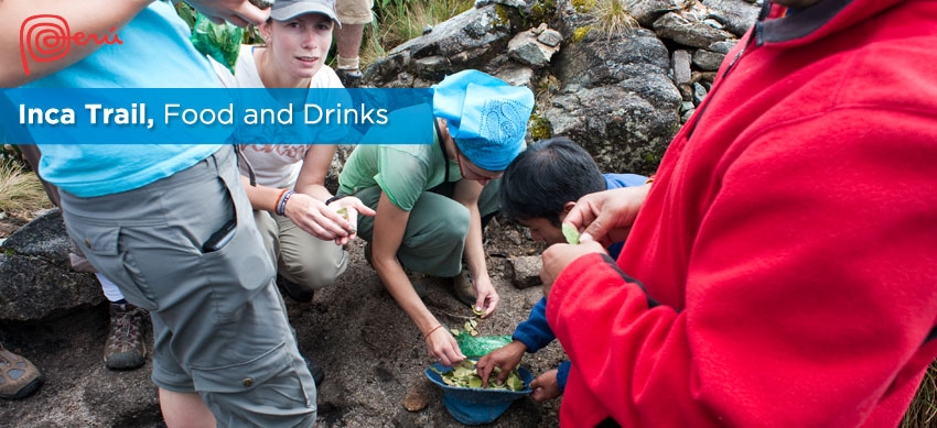 food and drinks inca trail