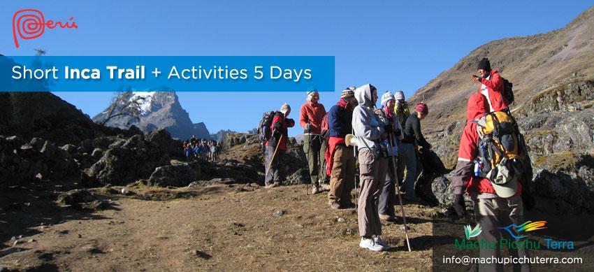 Short Inca Trail Machu Picchu + Actitivities